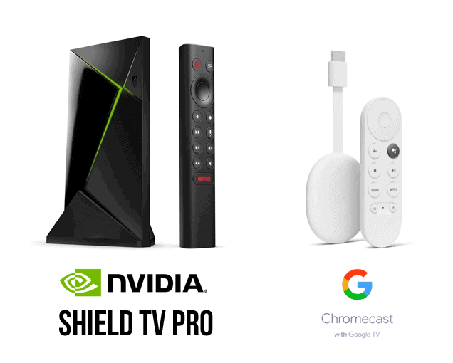 NVidia Shield TV Pro and Chromecast Google TV