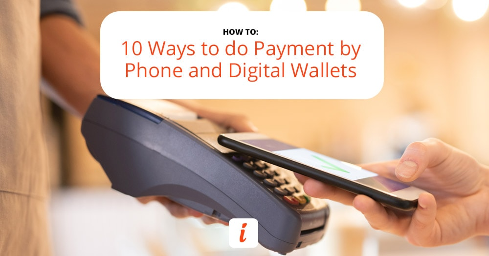Start using Payment by Phone and Digital Wallets today.