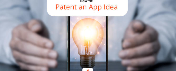 Patenting your app can protect your investment long-term.