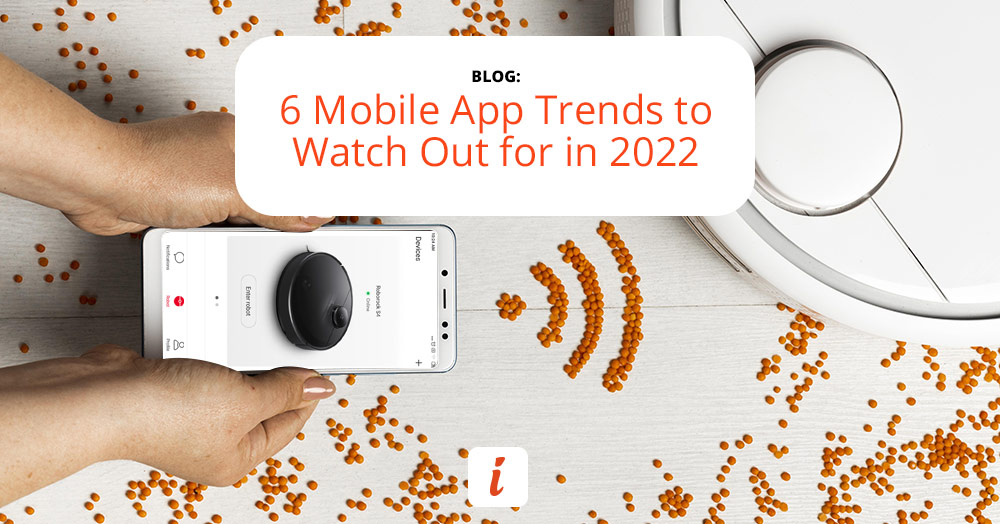 These are the 6 app trends you should pay attention to in 2021.