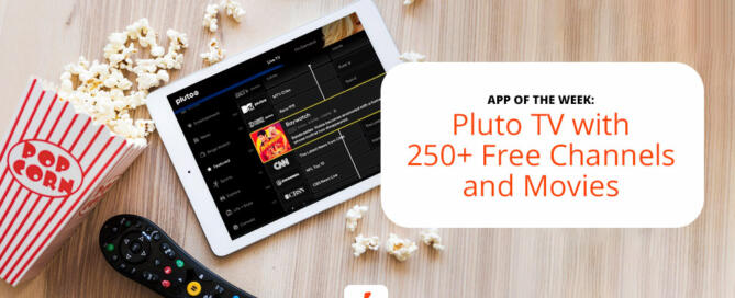 The Pluto TV entertainment app is a powerful remote for binging tv shows and movies.